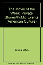 The Movie of the Week: Private Stories/Public Events (American Culture)