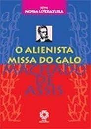 O Alienista/ Missa do Galo - Coleção Nossa Literatura