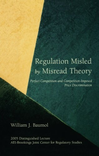 Regulation Misled by Misread Theory: Perfect Competition and Competition-Imposed Price Discrimination