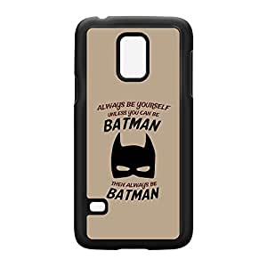 Always Be Yourself Unless You Can Be Batman Black Hard Plastic Case Snap-On Protective Back Cover for Samsung? Galaxy S5 Mini by Chargrilled + FREE Crystal Clear Screen Protector