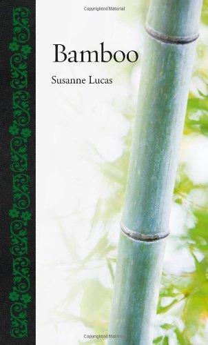 Bamboo (Botanical) by Lucas, Susanne (2013) Hardcover