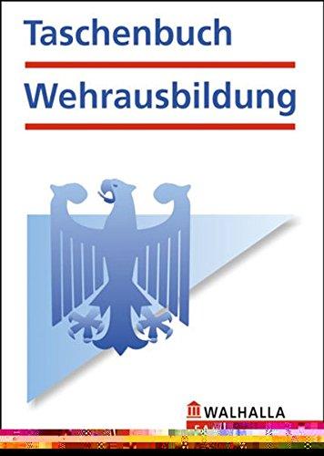 Taschenbuch Wehrausbildung Broschiert – 25. Juli 2008 Karl Helmut Schnell Sven Korweslühr Walhalla und Praetoria 3802962052