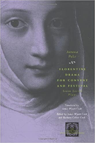 Book Florentine Drama for Convent and Festival: Seven Sacred Plays (Other Voice in Early Modern Europe)