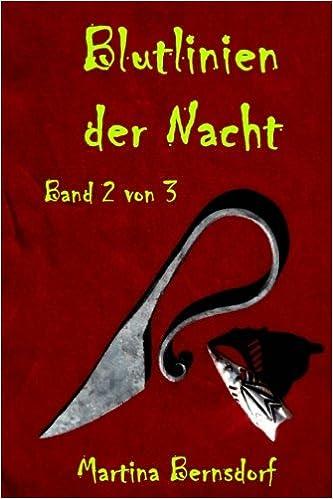 Bernsdorf, Martina - Blutlinien der Nacht: Band 2 von 3