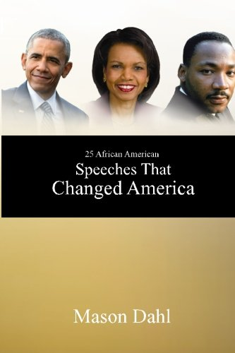 Download 25 African American Speeches That Changed America PDF