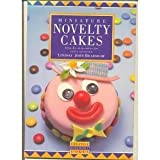 img - for Miniature Novelty Cakes by Lindsay John Bradshaw (18-Apr-1991) Paperback book / textbook / text book