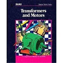 Transformers and Motors