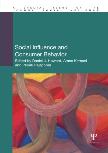 Social Influence and Consumer Behavior (Special Issues of Social Influence)