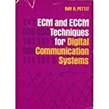 ECM and ECCM Techniques for Digital Communications Systems, Pettit, Ray H., 0534979327