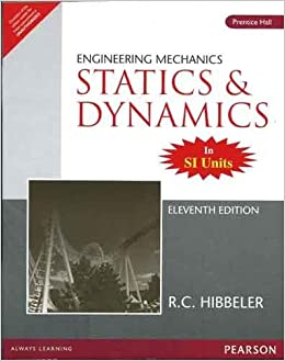 Engineering mechanics statics and dynamics 11e buy engineering mechanics statics and dynamics 11e book online at low prices in india engineering mechanics statics and dynamics fandeluxe Gallery