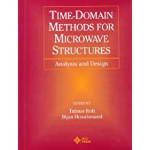 Time-Domain Methods for Microwave Structures: Analysis and Design