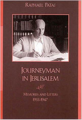 Ebook download deutsch kostenlos Journeyman in Jerusalem by Raphael Patai PDF DJVU 0739102095