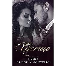 UM NOVO COMEÇO (Série Recomeços Livro 1)