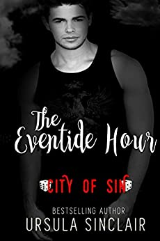 The Eventide Hour: City of Sin by [Sinclair, Ursula, Sin, C.O.]