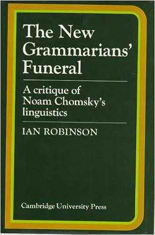 Download free french ebook The New Grammarians  Funeral  A Critique of Noam  Chomsky s Linguistics by Ian Robinson (Dansk litteratur) PDF RTF DJVU 8c70972aa47