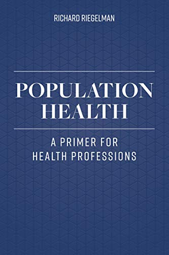 Population Health: A Primer For Health Professions