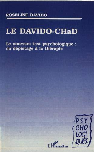 Amazon Fr Le Davido Chad Le Nouveau Test Psychologique Du Depistage A La Therapie Davido Roseline Livres