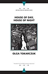 House of Day, House of Night (Writings from an Unbound Europe)