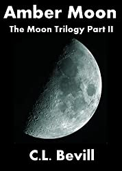 Amber Moon (Moon Trilogy Part II) (English Edition)