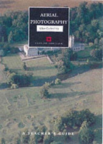 Aerial Photography: A Teacher's Guide