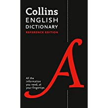 Collins English Dictionary Reference edition: 290,000 words and phrases