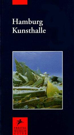 Hamburg Kunsthalle (Prestel Museum Guides)