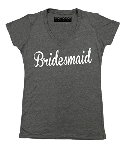 Promotion & Beyond P&B The Bridesmaids Women's V-Neck, M, Heather - Bridesmaid Tee Shirts