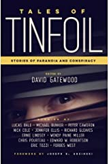 Tales of Tinfoil: Stories of Paranoia and Conspiracy Paperback