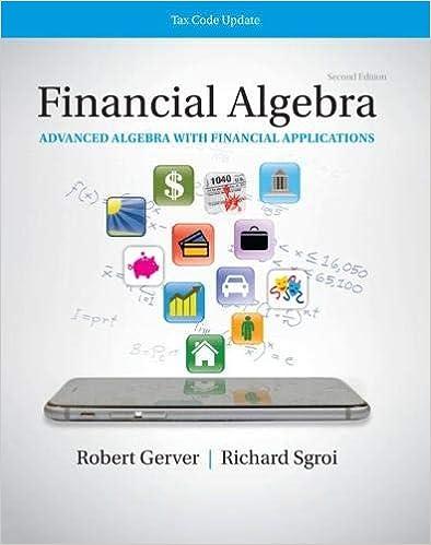Financial Algebra Advanced Algebra With Financial Applications Tax Code Update 2019 Tax Update Edition Gerver Robert Sgroi Richard J 9780357423509 Amazon Com Books