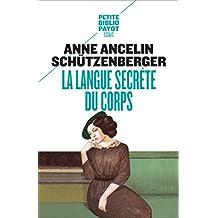 La Langue secrète du corps (French Edition)