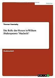 Die Rolle der Hexen in William Shakespeares