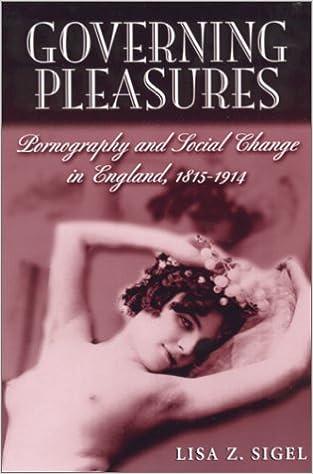 Google eBøger gratis at downloade Governing Pleasures: Pornography and Social Change in England, 1815-1914 by Lisa  Z. Sigel 0813530024 PDB