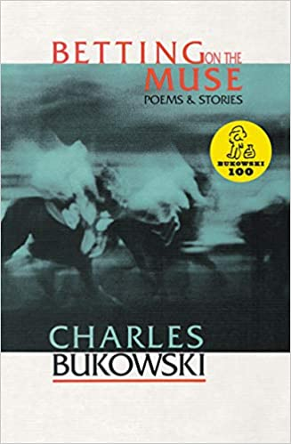 Betting On The Muse Poems And Stories Amazones Charles