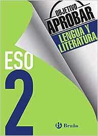 Objetivo aprobar Lengua y Literatura 2 ESO: Edición 2016 (Castellano - Material Complementario - Objetivo Aprobar) - 9788469611975