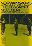 Norway, 1940 to 1945 : The Resistance Movement, Riste and Nokleby, 8251801648