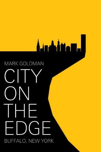 City on the Edge: Buffalo, New York, 1900 - Buffalo New York History
