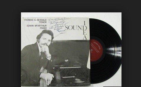 THOMAS A. REXDALE, TENOR / EDWIN McARTHUR PIANO - vinyl lp. LE VIOLETTE - SI TU LE VEAUX - DEIN BLAUES AUGE - UNA FURTIVA LAGRIMA - VAINEMENT, MA BIEN AIMEE, AND OTHERS. (Auge Si)