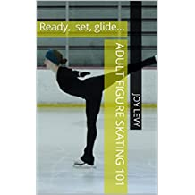 Adult figure skating 101: Ready, set, glide...