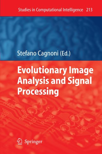 Evolutionary Image Analysis and Signal Processing (Studies in Computational Intelligence)