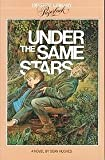 Under the Same Stars, Dean Hughes, 1590384482