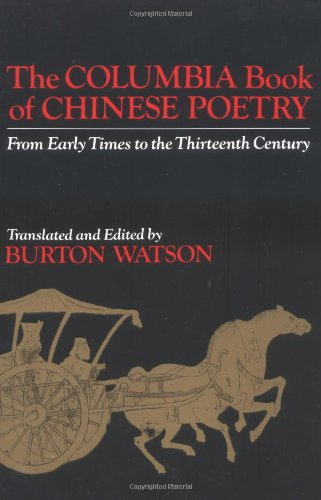 The Columbia Book of Chinese Poetry