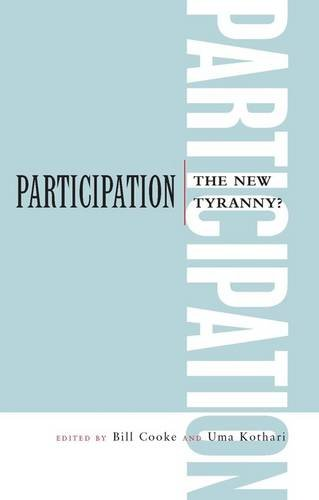 Participation: the New Tyranny?