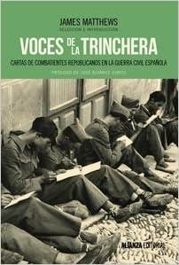 Voces De La Trinchera. Cartas De Combatientes ...