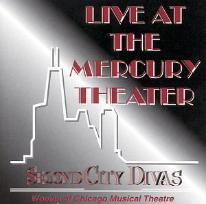 Second City Divas-Live at The Mercury Theatre