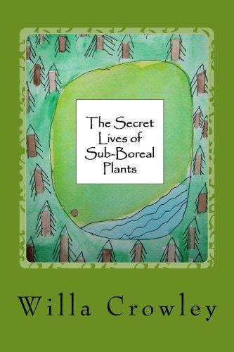 Download The Secret Lives of Sub-Boreal Plants PDF