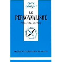 Personnalisme (Le) [ancienne édition]