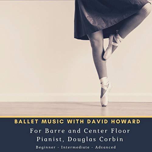 Ballet Music: For Barre & Center ()