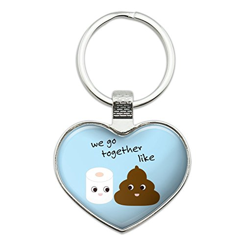 Toilet Paper and Poop We Go Together Like Funny Emoji Friends Heart Love Metal Keychain Key Chain Ring