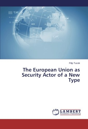 Download The European Union as Security Actor of a New Type pdf