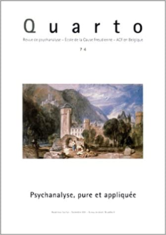 Livres Quarto, numéro 74 : Psychanalyse, pure et appliquée pdf